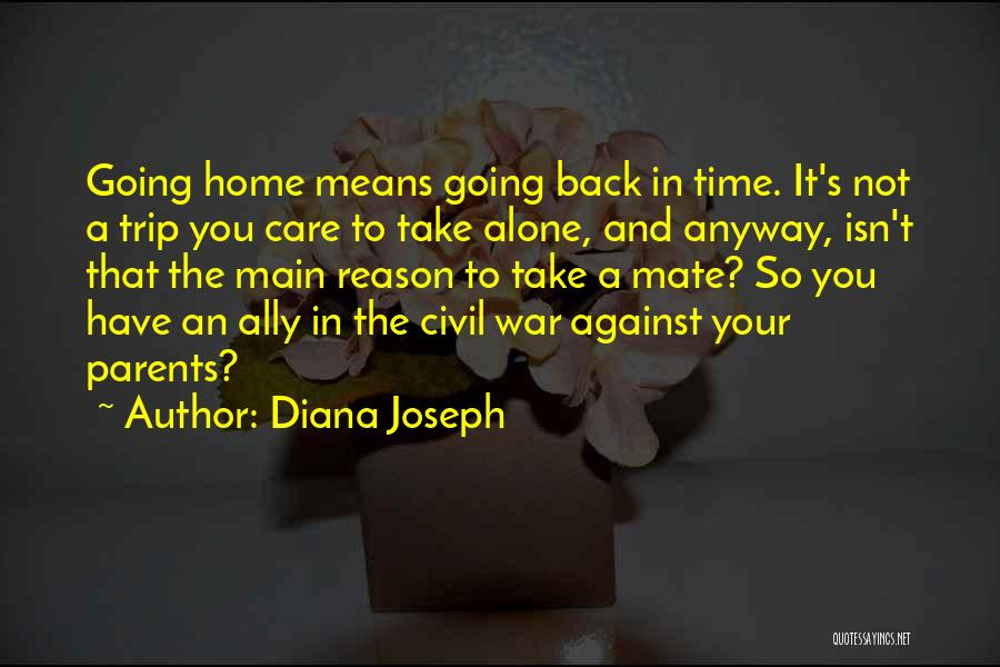 Take Time To Care Quotes By Diana Joseph