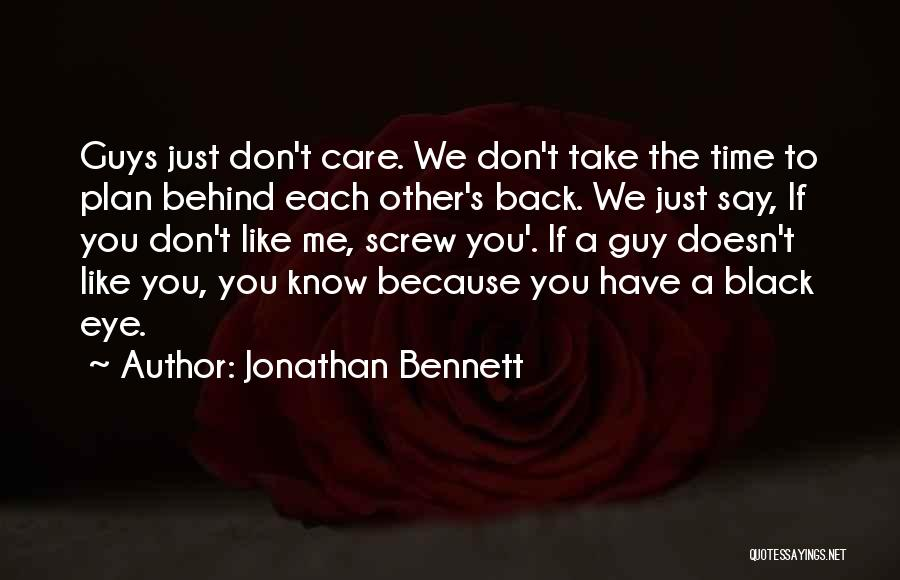 Take Time To Care Quotes By Jonathan Bennett
