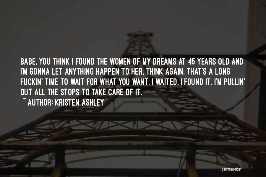 Take Time To Care Quotes By Kristen Ashley