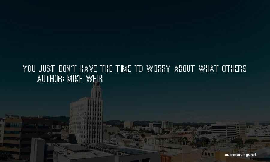 Take Time To Care Quotes By Mike Weir