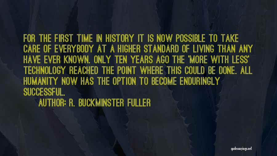 Take Time To Care Quotes By R. Buckminster Fuller