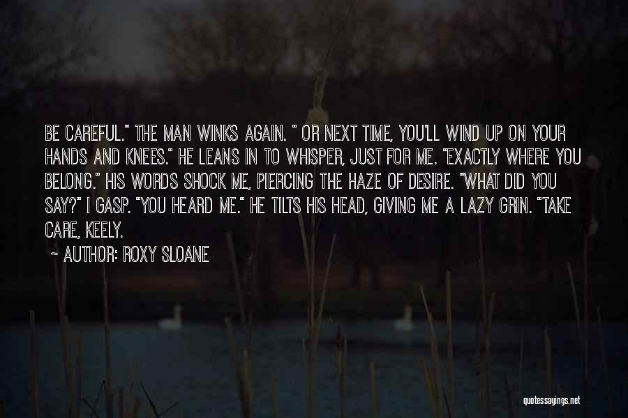 Take Time To Care Quotes By Roxy Sloane
