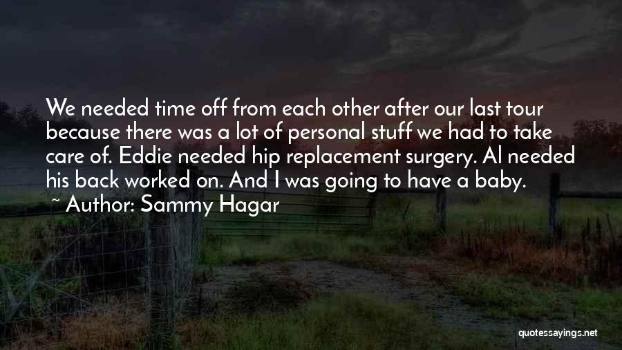 Take Time To Care Quotes By Sammy Hagar