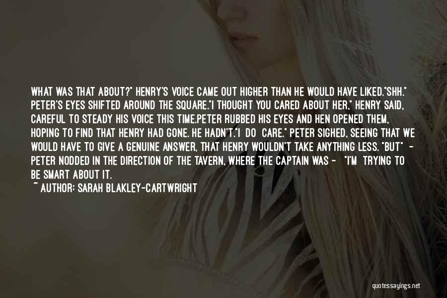 Take Time To Care Quotes By Sarah Blakley-Cartwright