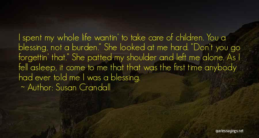 Take Time To Care Quotes By Susan Crandall