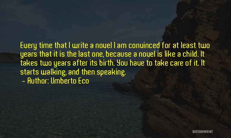 Take Time To Care Quotes By Umberto Eco