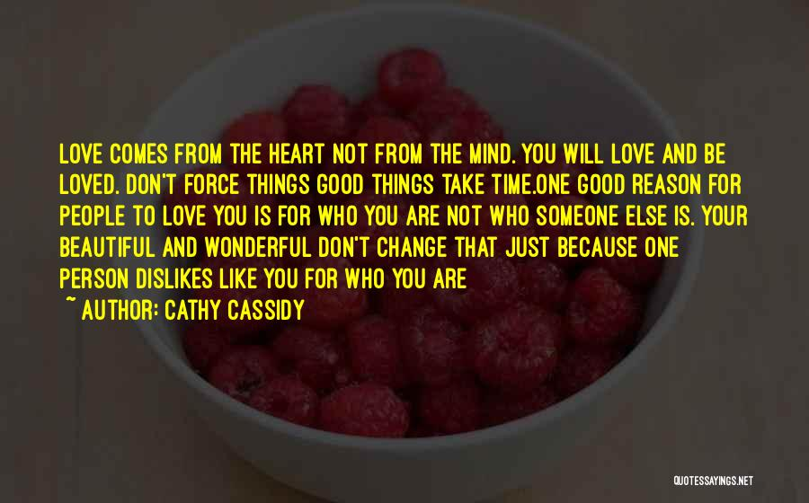 Take Your Time Love Quotes By Cathy Cassidy