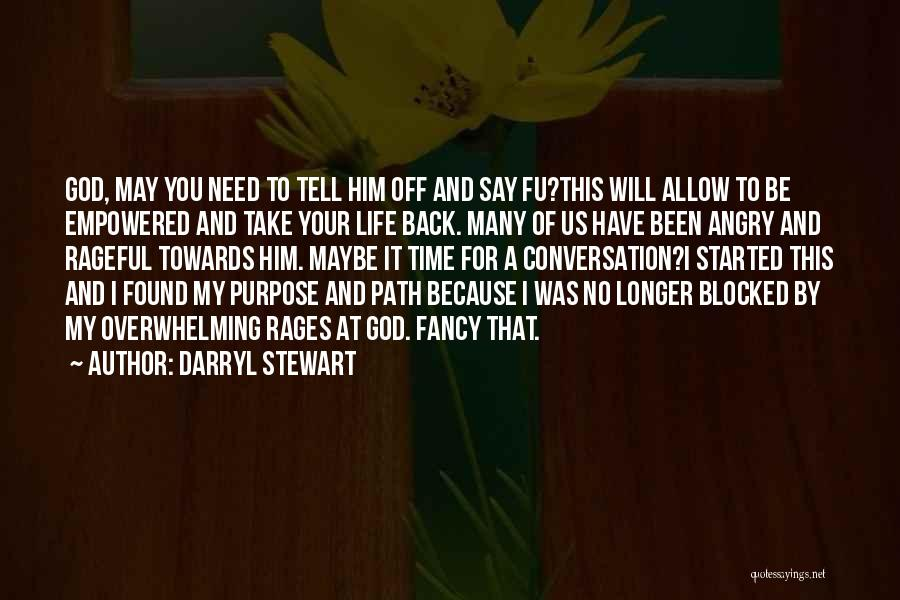 Take Your Time Love Quotes By Darryl Stewart