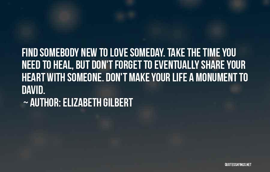 Take Your Time Love Quotes By Elizabeth Gilbert