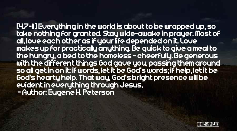 Take Your Time Love Quotes By Eugene H. Peterson