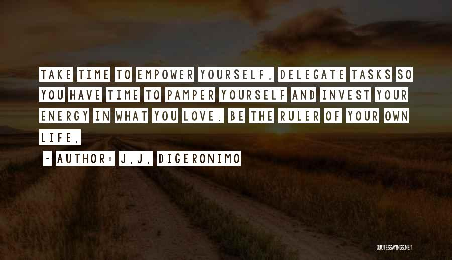 Take Your Time Love Quotes By J.J. DiGeronimo