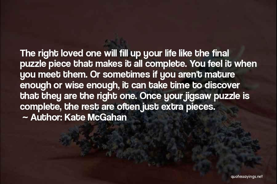 Take Your Time Love Quotes By Kate McGahan