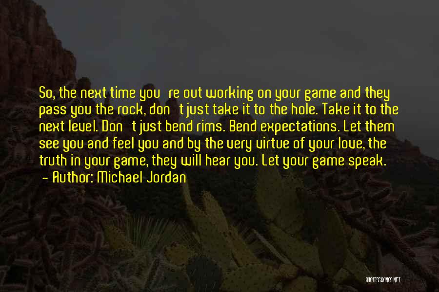 Take Your Time Love Quotes By Michael Jordan
