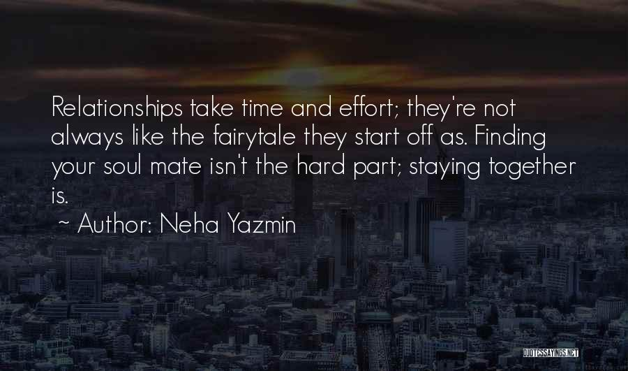 Take Your Time Love Quotes By Neha Yazmin