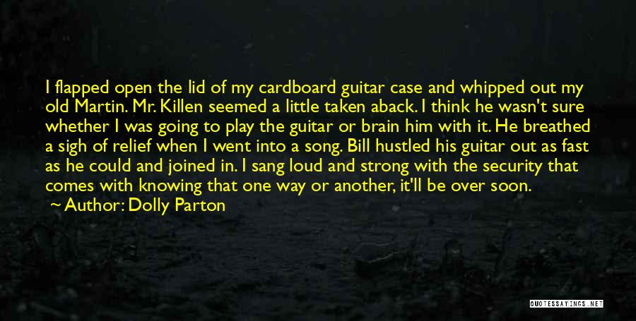Taken Aback Quotes By Dolly Parton