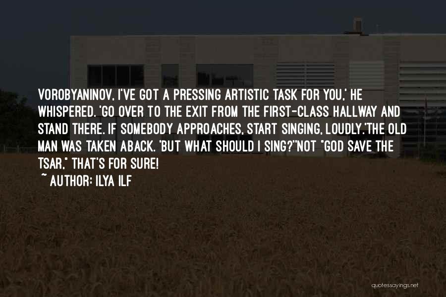Taken Aback Quotes By Ilya Ilf