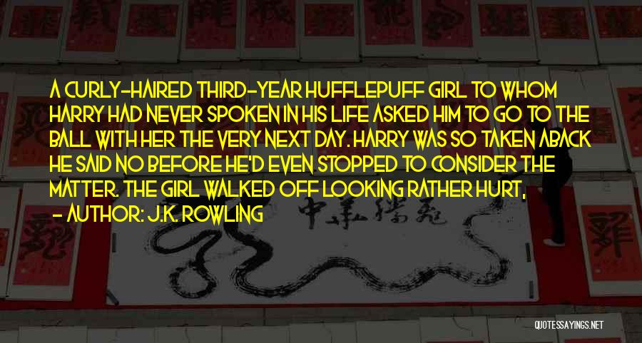 Taken Aback Quotes By J.K. Rowling