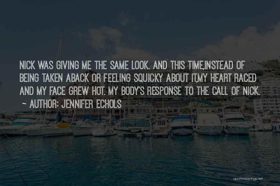 Taken Aback Quotes By Jennifer Echols
