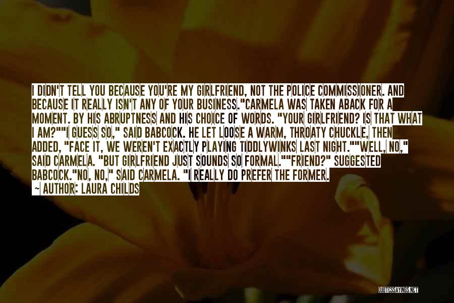 Taken Aback Quotes By Laura Childs