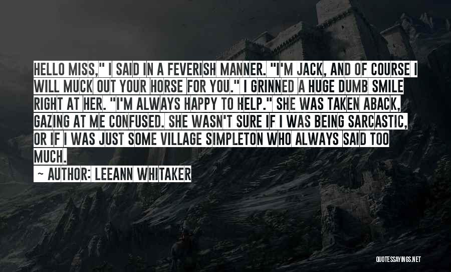 Taken Aback Quotes By LeeAnn Whitaker