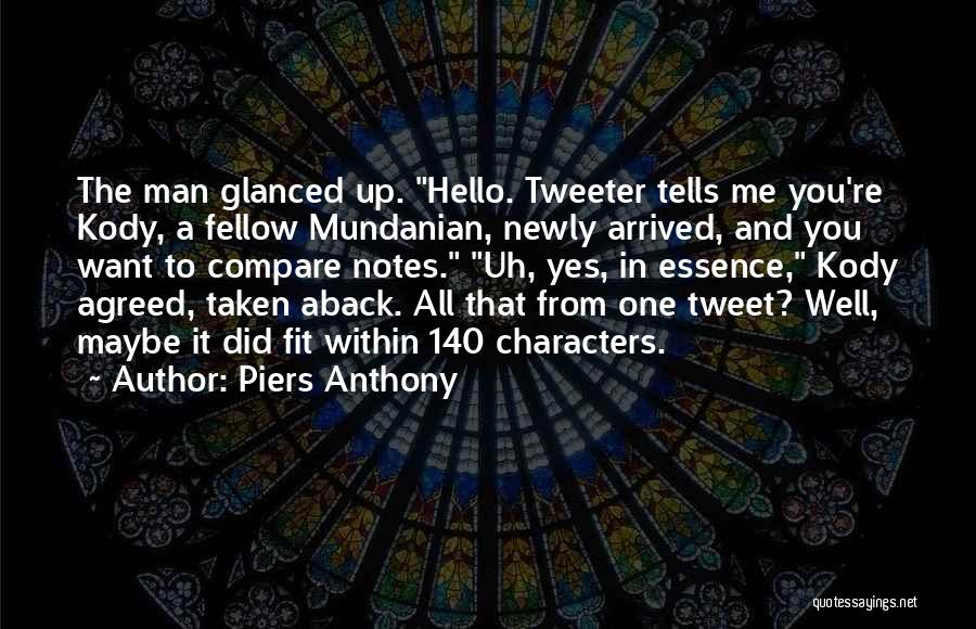 Taken Aback Quotes By Piers Anthony
