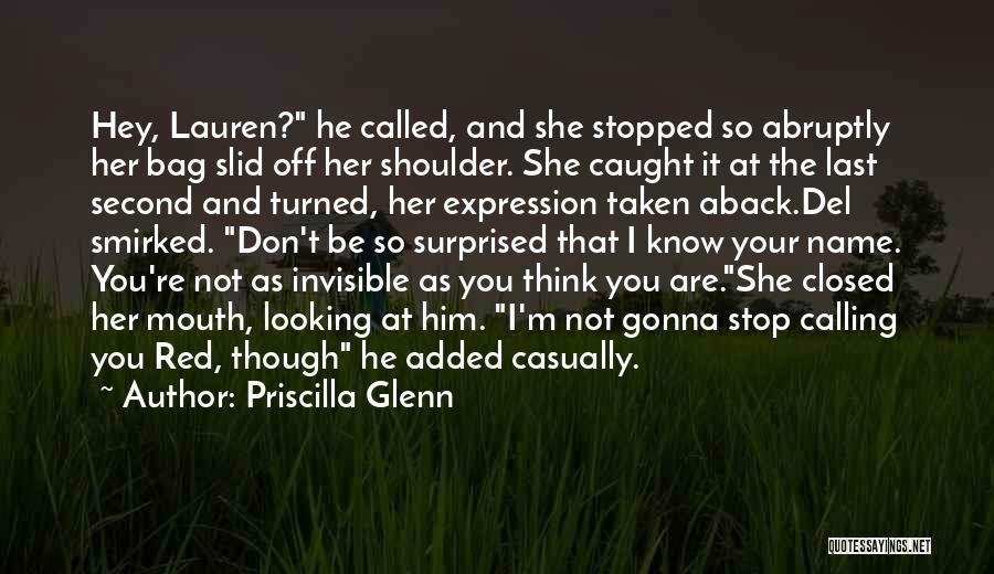 Taken Aback Quotes By Priscilla Glenn
