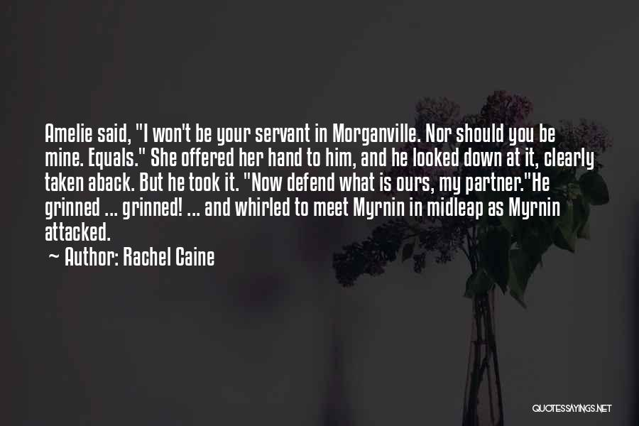 Taken Aback Quotes By Rachel Caine