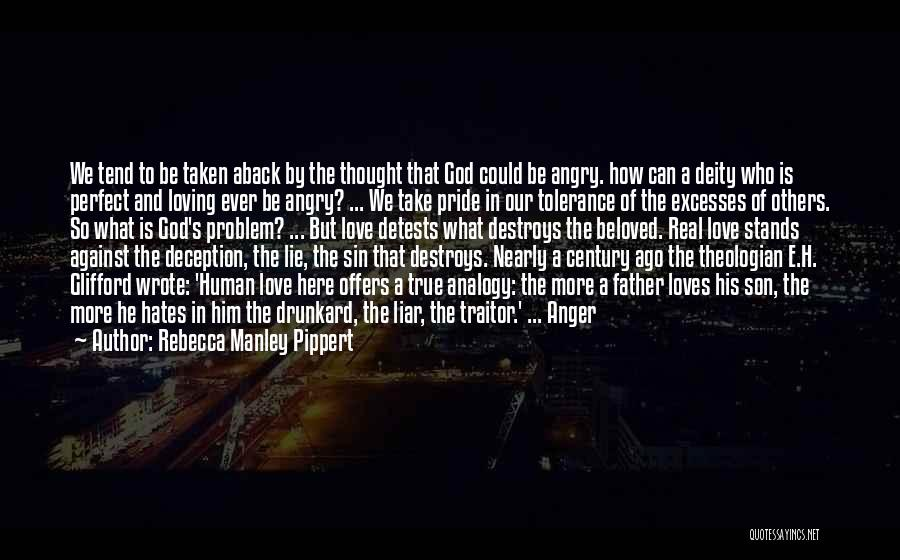 Taken Aback Quotes By Rebecca Manley Pippert