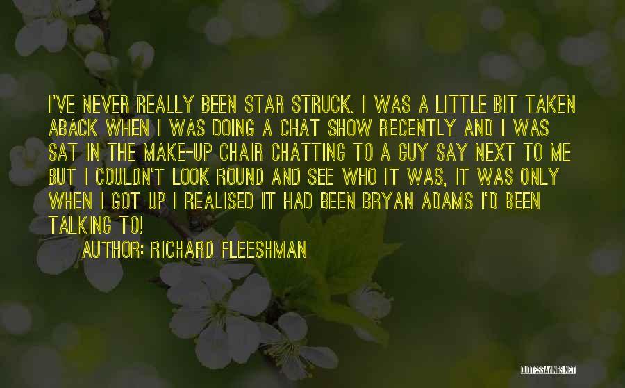 Taken Aback Quotes By Richard Fleeshman