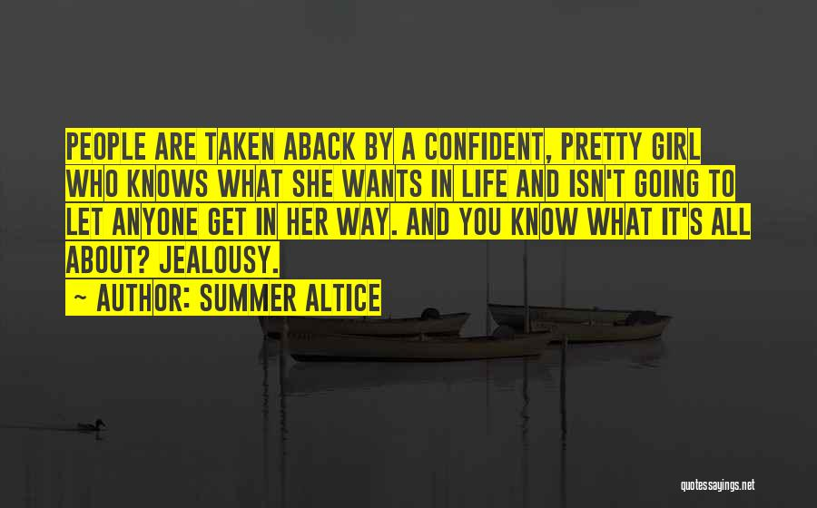 Taken Aback Quotes By Summer Altice