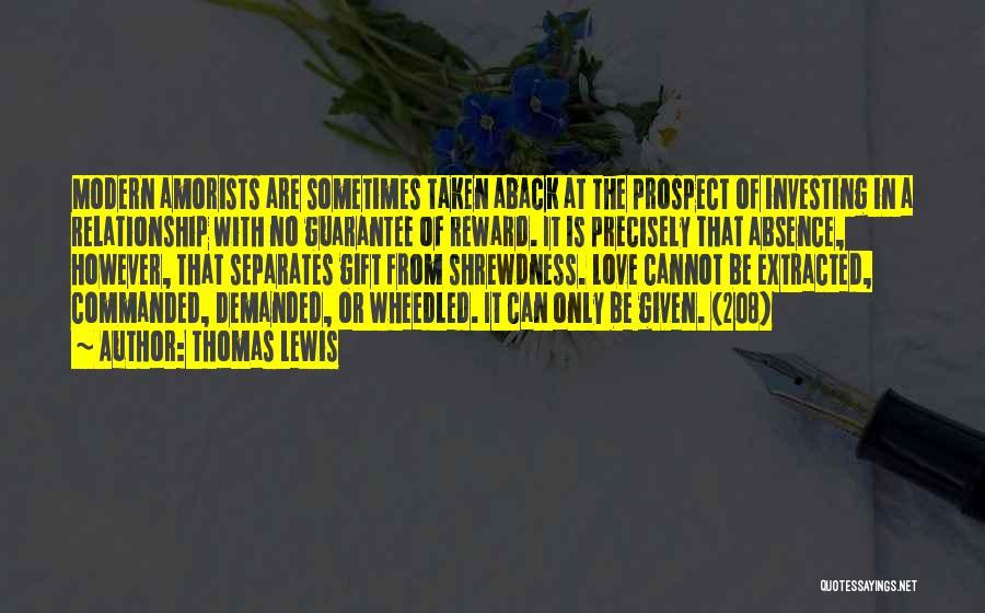 Taken Aback Quotes By Thomas Lewis