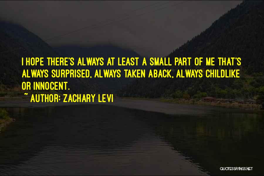 Taken Aback Quotes By Zachary Levi