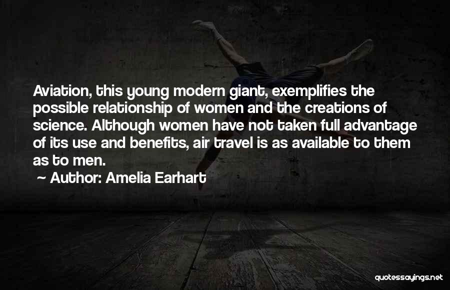 Taken Advantage Off Quotes By Amelia Earhart