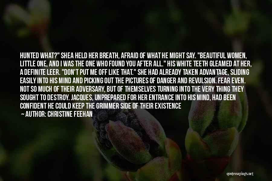 Taken Advantage Off Quotes By Christine Feehan