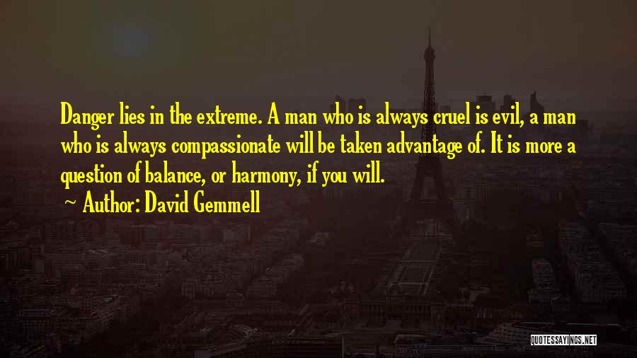 Taken Advantage Off Quotes By David Gemmell