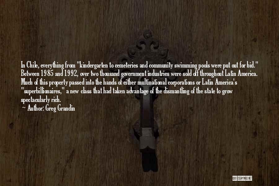 Taken Advantage Off Quotes By Greg Grandin