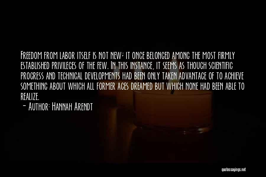 Taken Advantage Off Quotes By Hannah Arendt