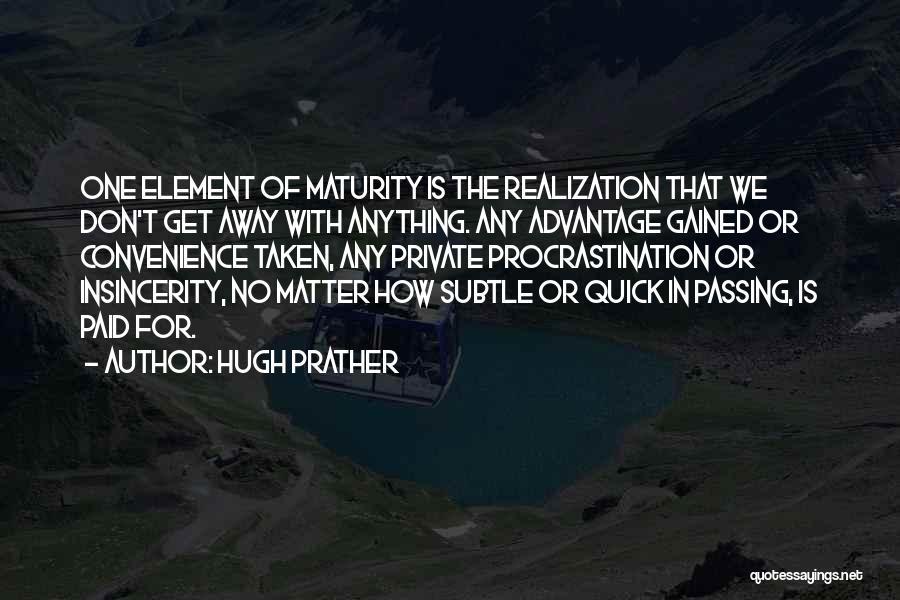 Taken Advantage Off Quotes By Hugh Prather