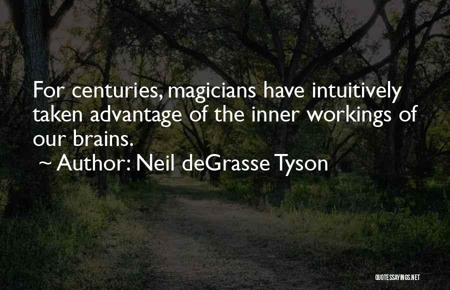 Taken Advantage Off Quotes By Neil DeGrasse Tyson