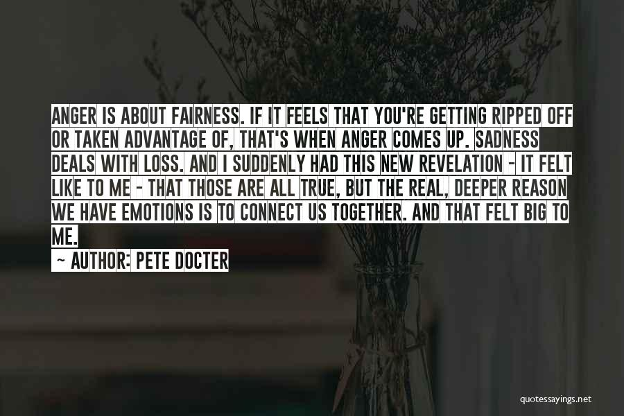 Taken Advantage Off Quotes By Pete Docter