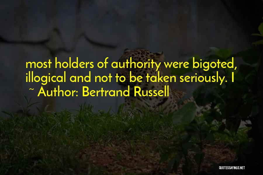 Taken Quotes By Bertrand Russell