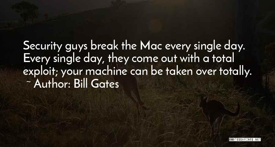 Taken Quotes By Bill Gates