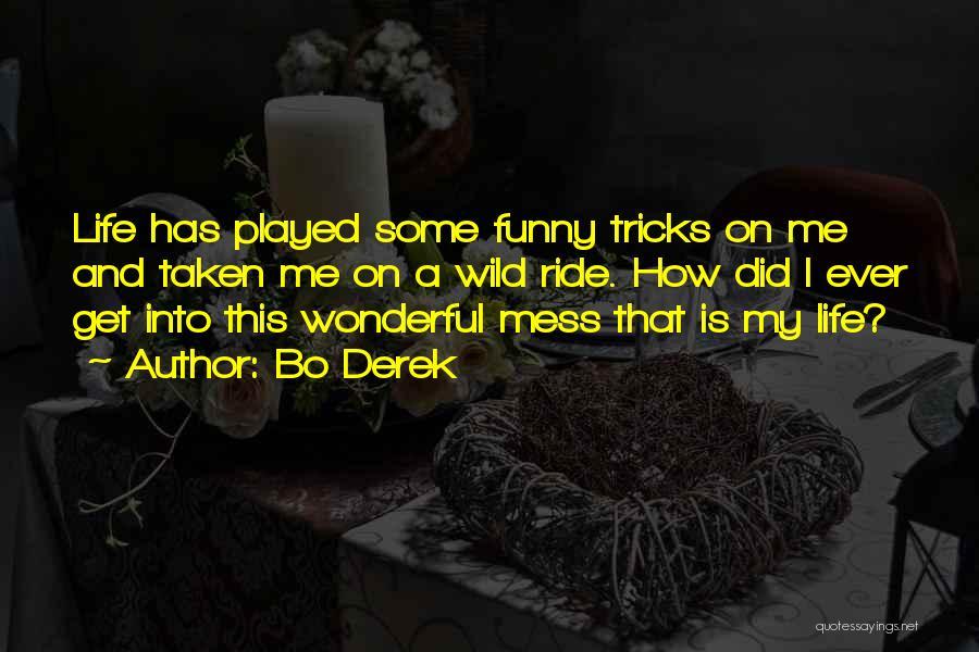 Taken Quotes By Bo Derek