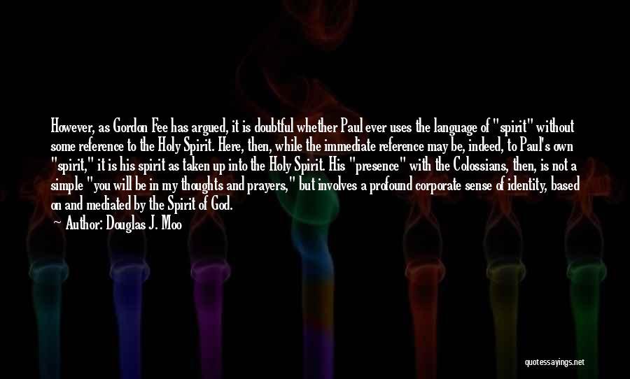 Taken Quotes By Douglas J. Moo
