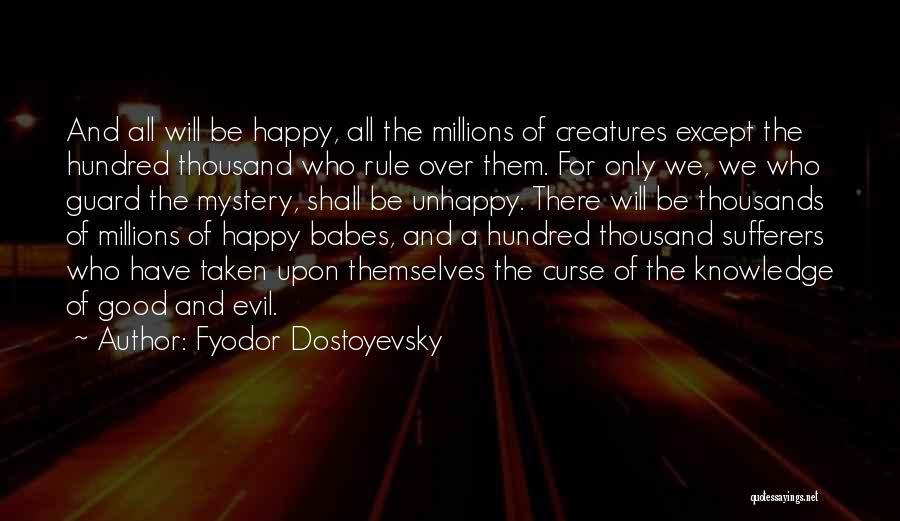 Taken Quotes By Fyodor Dostoyevsky