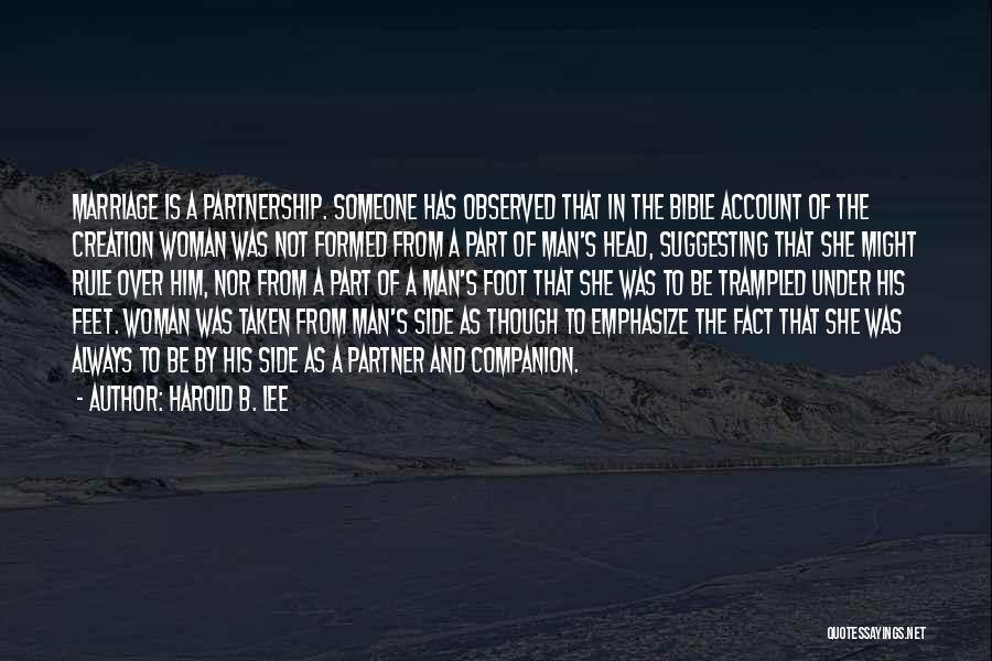 Taken Quotes By Harold B. Lee