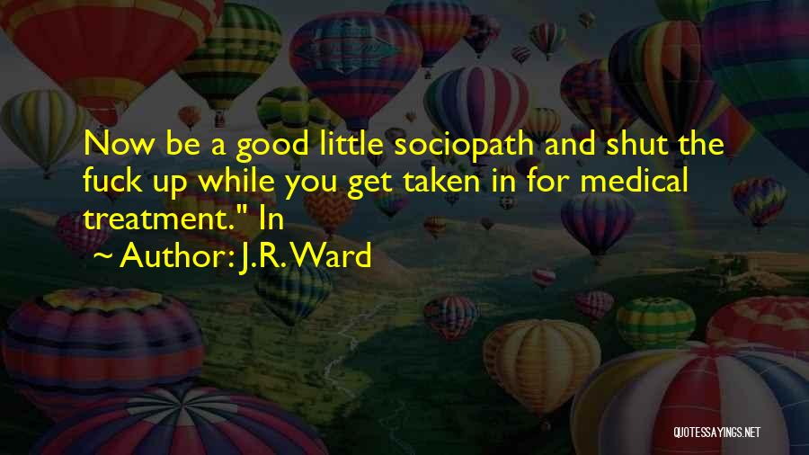Taken Quotes By J.R. Ward