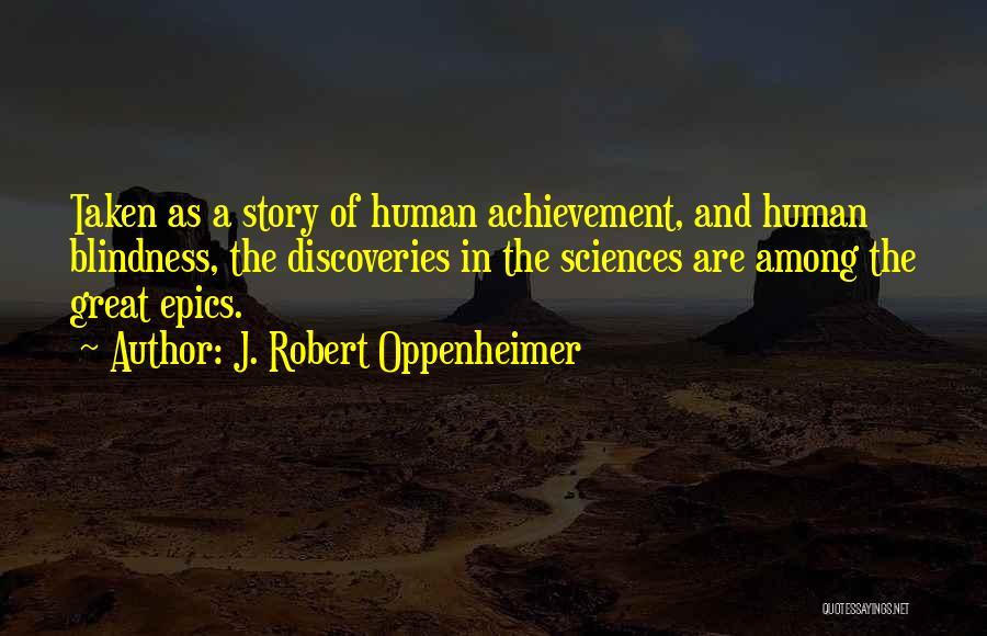 Taken Quotes By J. Robert Oppenheimer