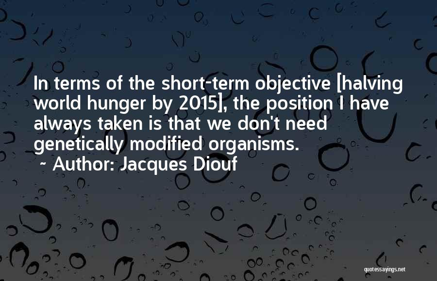 Taken Quotes By Jacques Diouf