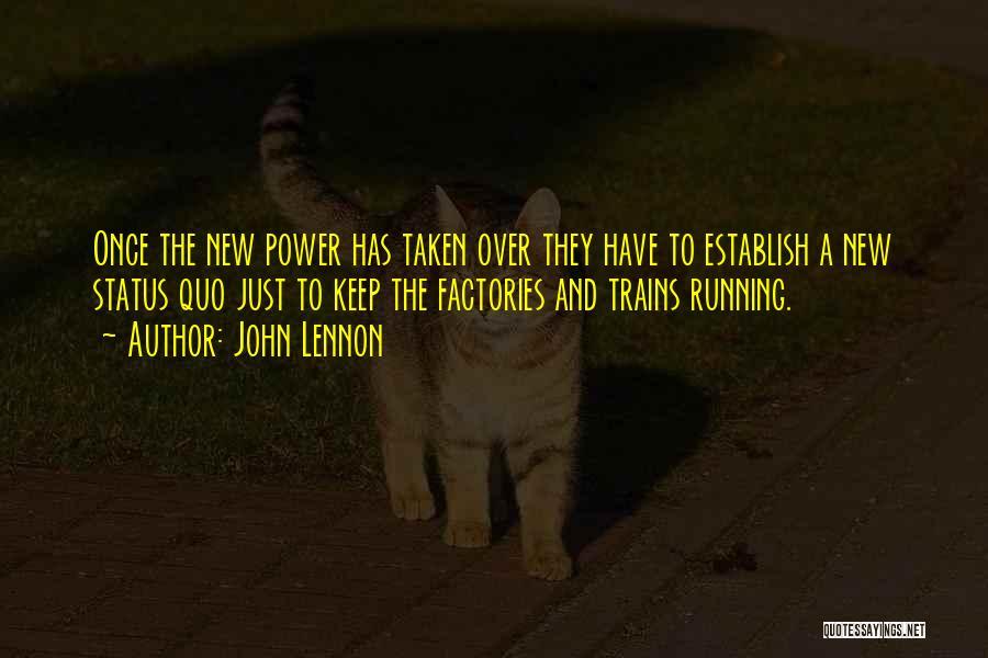 Taken Quotes By John Lennon